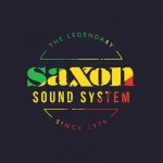 Saxon Sound Featuring Musclehead, Tippa Irie, Papa Levi & Daddy Colonel