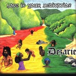 Dezarie – Strengthen Your Mind