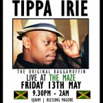 Tippa Irie – The Original Raggamuffin + Support