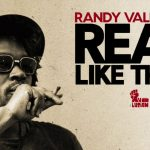 Randy Valentine – Real Like That